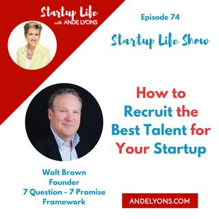 How to Recruit the Best Talent for Your Startup