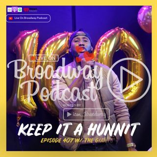 Episode 407 - Keep It A Hunnit