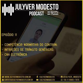 Episódio 11 - Trânsito, por Julyver Modesto