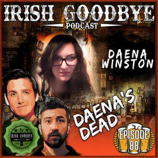 88 Daena's Dead