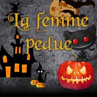 La Femme Perdue!! (petite histoire Bonus!)