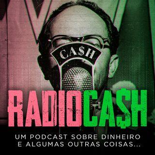 RadioCash #01 - Uma aula de alto nível sobre investimento em ações