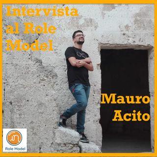 Mauro Acito voleva solo aprire un museo