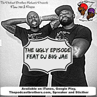 Episode 41 W/  @DJBigJae