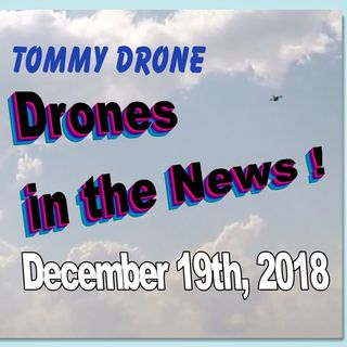 Drones in the News!  W/Tommy Drone