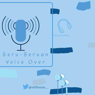 Seru-Seruan Voice Over