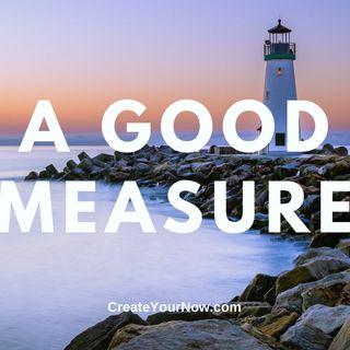 2265 A Good Measure
