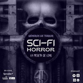 Ep. 76 - Géneros de terror: Sci-fi horror pt. III