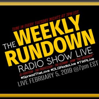Weekly Rundown Radio Show - Raw & Uncut 3-19-19