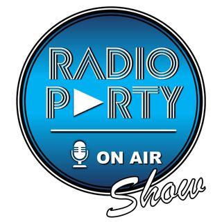 **LO SHOW DI RADIO PARTY**