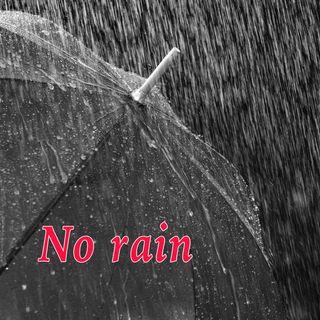 No Rain, Genesis 2:4-6 (OD12)