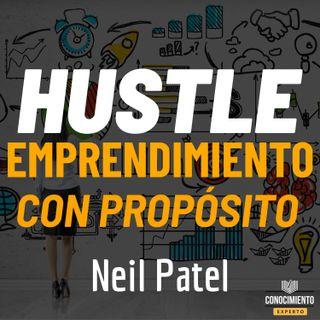 171 - Hustle: El poder de cargar tu vida con dinero, significado y momentum