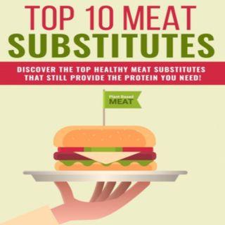 Meat Substitutes 1