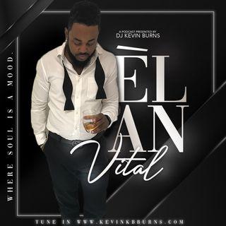 Élan Vital....Where SOUL is a MOOD