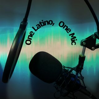 One Latino One Mic Eps 2
