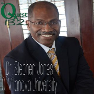 The Quest 132. Dr. Stephen Jones. Class Is In Session.