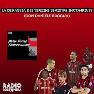 """""""La dinastia dei terzini sinistri incompiuti (con Daniele Brogna)"""""""