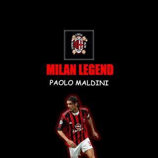 PAOLO MALDINI | Milan Legend