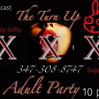 The Adult Party: With Ya Host Rich August & Crew