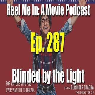 Ep. 287: Blinded by the Light
