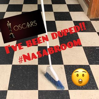 I've been duped! NASA BROOM CHALLENGE and 2020 OSCARS