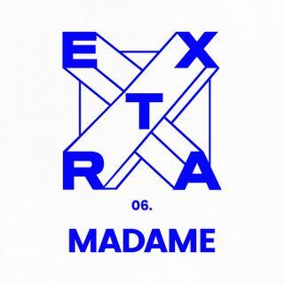 EP. 6 - Madame