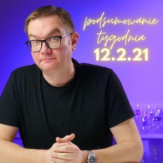 12.2.21 Podsumowanie Tygodnia