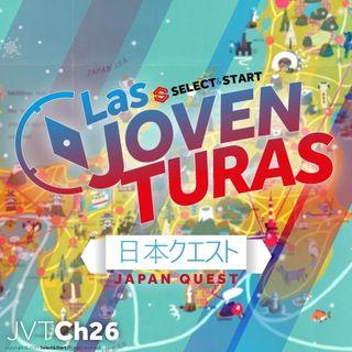 """Las Joventuras 26 """"Japón Quest"""""""