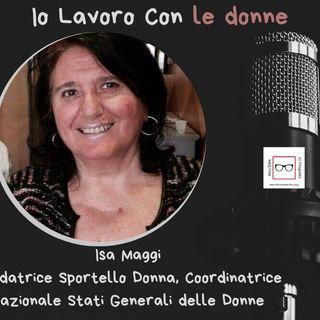 #30 Storie di professioniste coraggiose con Isa Maggi