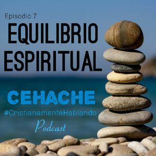 07 Equilibrio espiritual (Fanatismo) CEHACHE