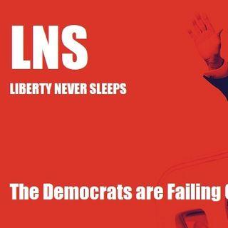 The Democrats are Failing 08/31/20 Vol. 9 #159