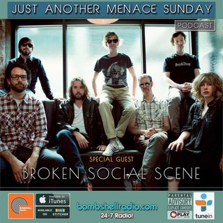 Just Another Menace Sunday #757 A CONVERSATION WITH BROKEN SOCIAL SCENE AND THEIR MUSICAL SANDWICH!  (09/09/2018)