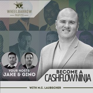 Become A Cashflow Ninja with M.C. Laubscher