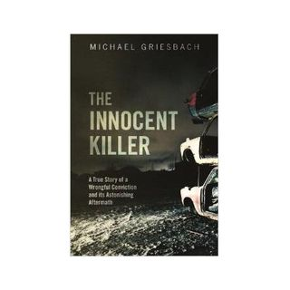 THE INNOCENT KILLER-Michael Griesbach