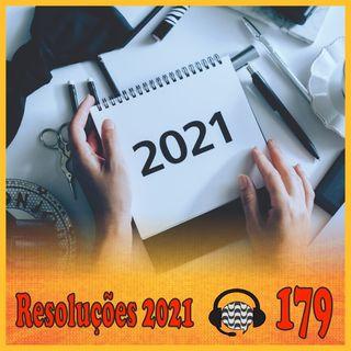 Papo de Calçada #179 Resoluções e Expectativas para 2021