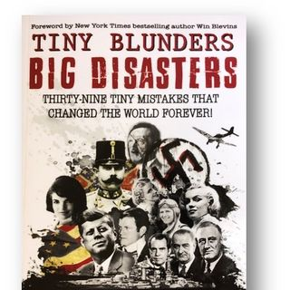 S2 E06 - Jared Knott: Tiny Blunders, Big Disasters: Thirty-Nine Tiny Mistakes That Changed the World Forever