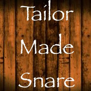 Tailor made Snare