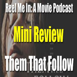 Mini Review: Them That Follow