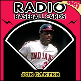 Joe Carter Fondly Remembers the Minor League Lunatics