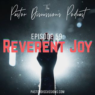 Reverent Joy