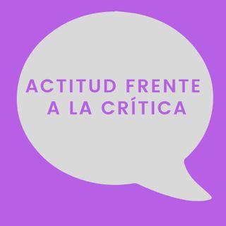 01. Actitud Frente a La Crítica