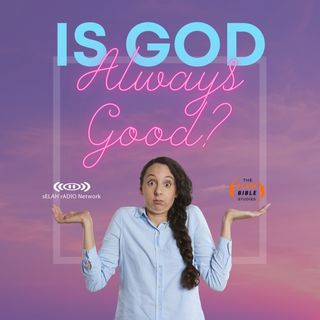 Is God Always Good? -DJ SAMROCK