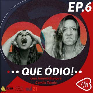 Coração na Boca Episódio #6: Que ódio!