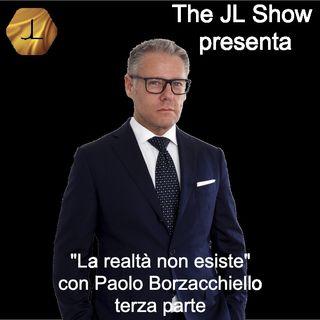 """""""La 'realtà' non esiste!"""" con Paolo Borzacchiello - terza parte  🎧🇮🇹"""