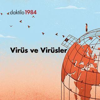 Açık Toplum | Virüs ve Virüsler | Bölüm #1
