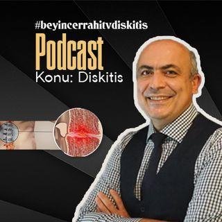 Diskitis nedir. Endişelenmelimiyim. Prof. Dr. Duran Berker Cemil