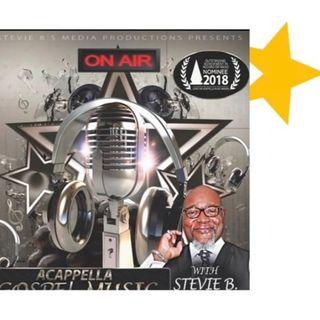 Stevie B. A Cappella Gospel Music Blast - (Episode 210)