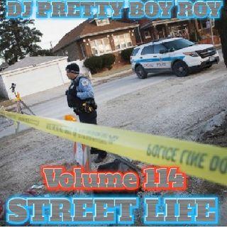 STREET LIFE VOLUME 114