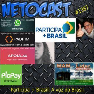 NETOCAST 1387 DE 13/01/2021 - Participa + Brasil - Calendário de flexibilização e dispensa da obrigação de retransmitir A Voz do Brasil