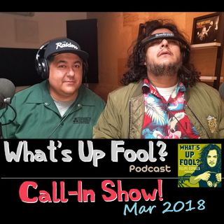 Ep 192 - Call-In Show Mar 2018